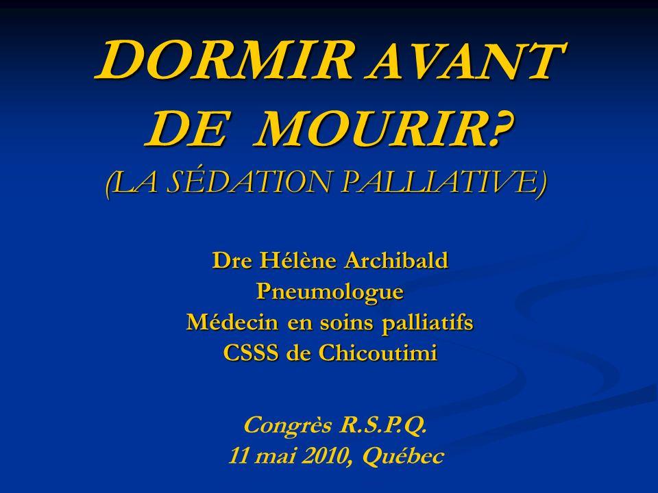 DORMIR AVANT DE MOURIR (LA SÉDATION PALLIATIVE)