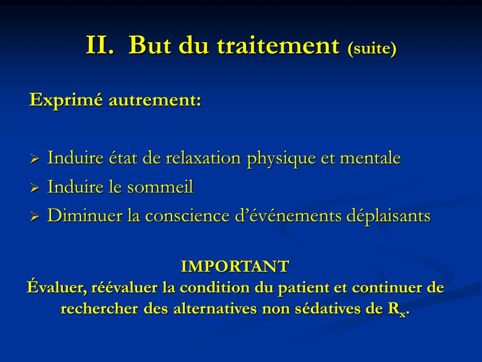 But du traitement (suite)