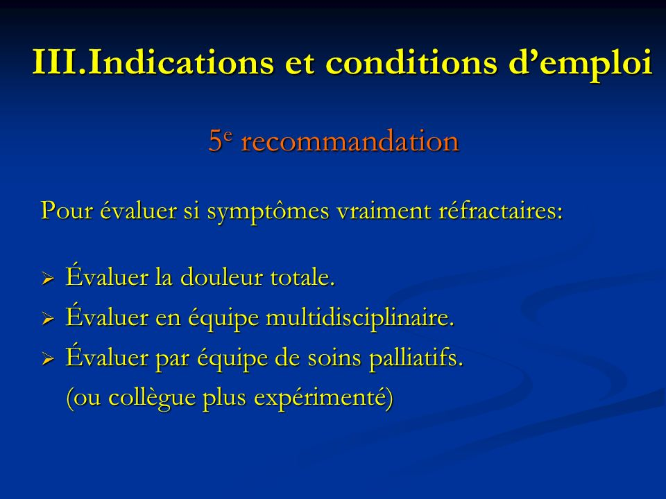 Indications et conditions d'emploi
