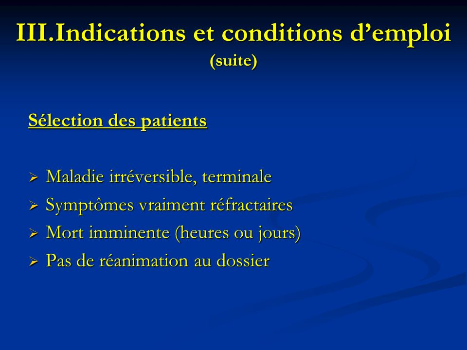 Indications et conditions d'emploi (suite)