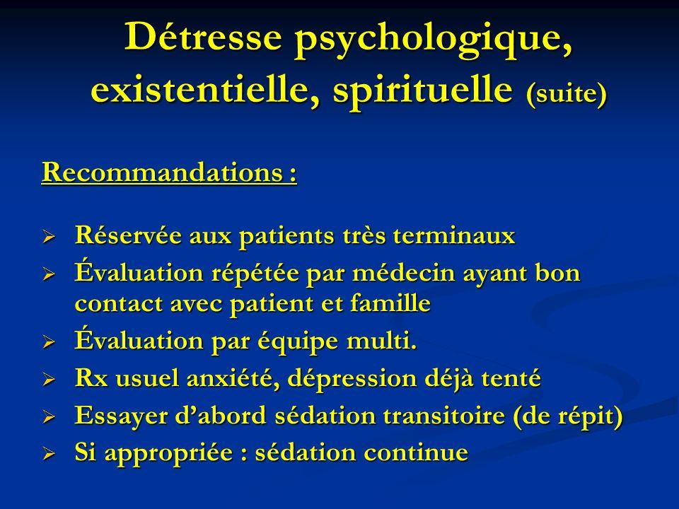 Détresse psychologique, existentielle, spirituelle (suite)