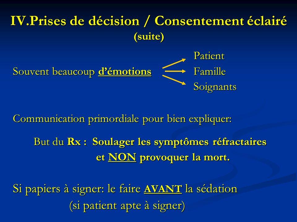 Prises de décision / Consentement éclairé (suite)