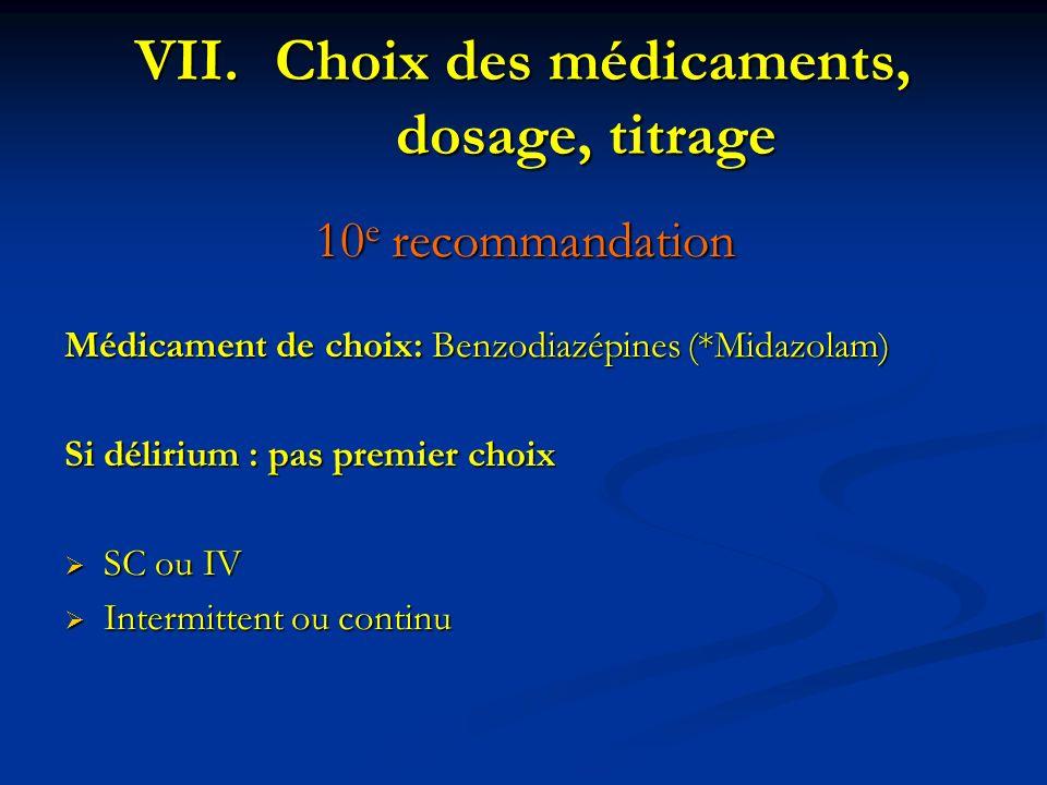 Choix des médicaments, dosage, titrage