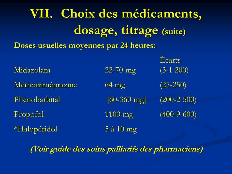 Choix des médicaments, dosage, titrage (suite)