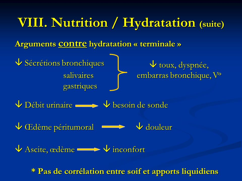 Nutrition / Hydratation (suite)