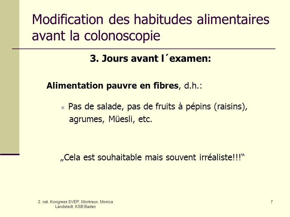 Modification des habitudes alimentaires avant la colonoscopie