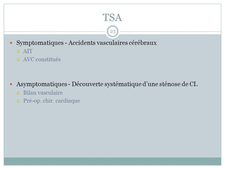 TSA Symptomatiques - Accidents vasculaires cérébraux