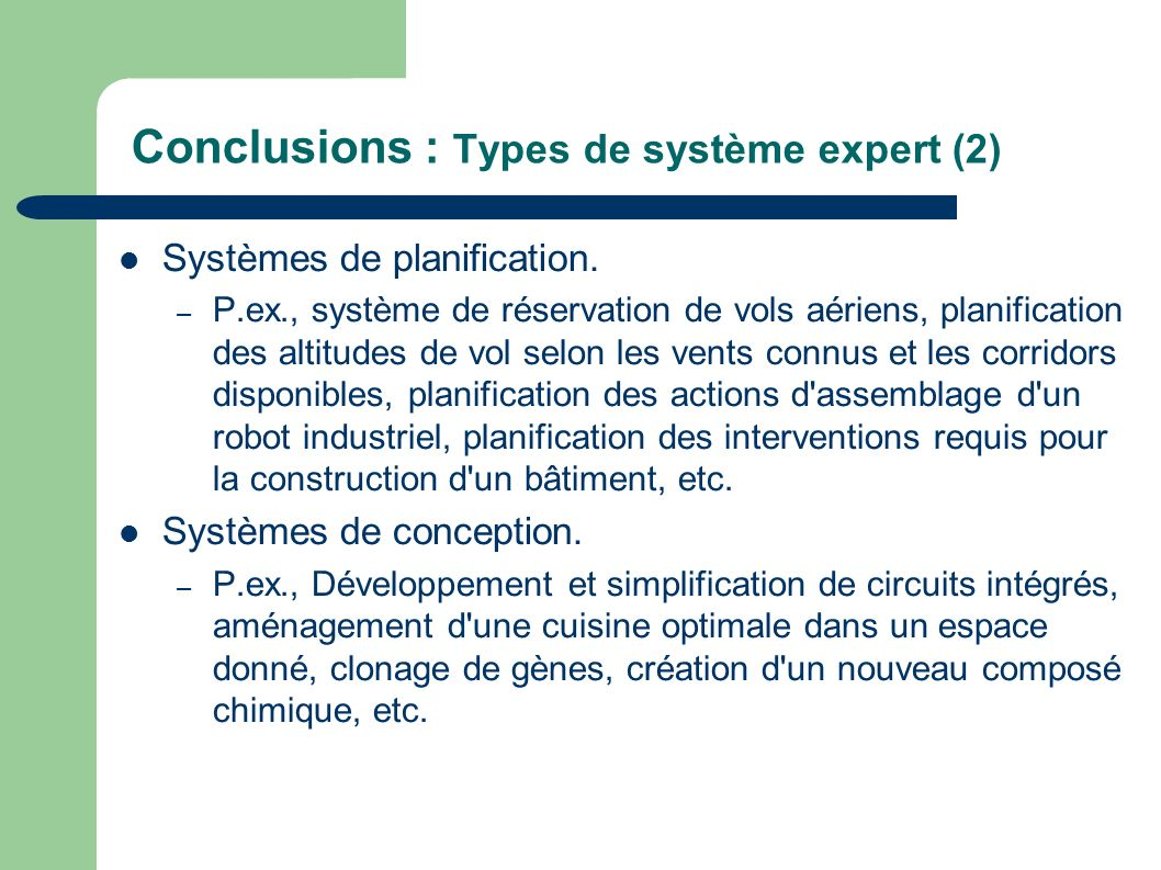 Conclusions : Types de système expert (2)