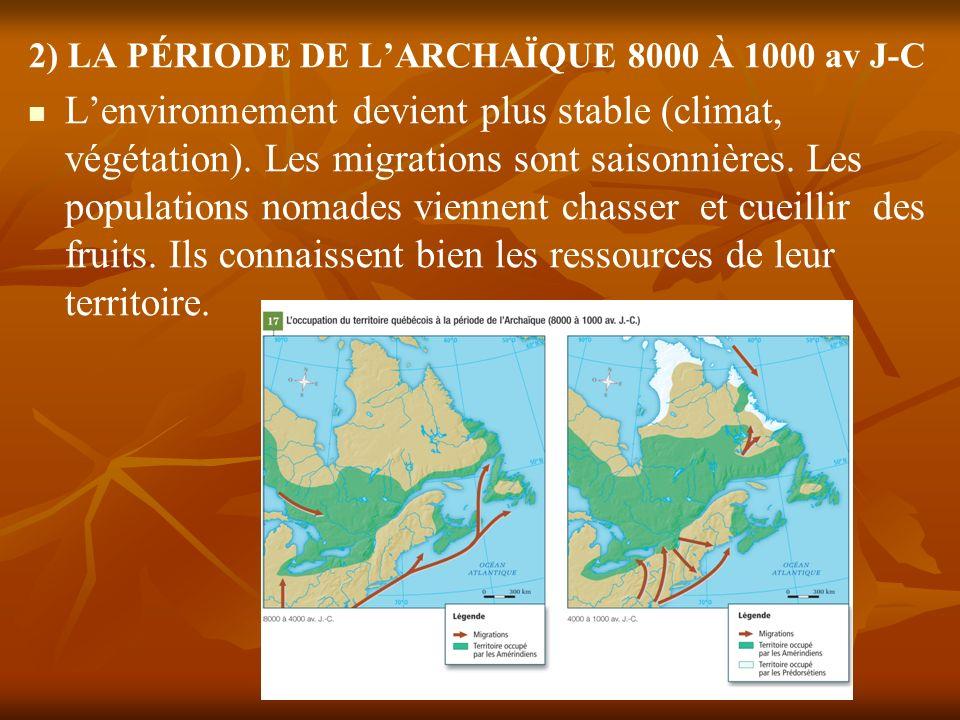 2) LA PÉRIODE DE L'ARCHAÏQUE 8000 À 1000 av J-C