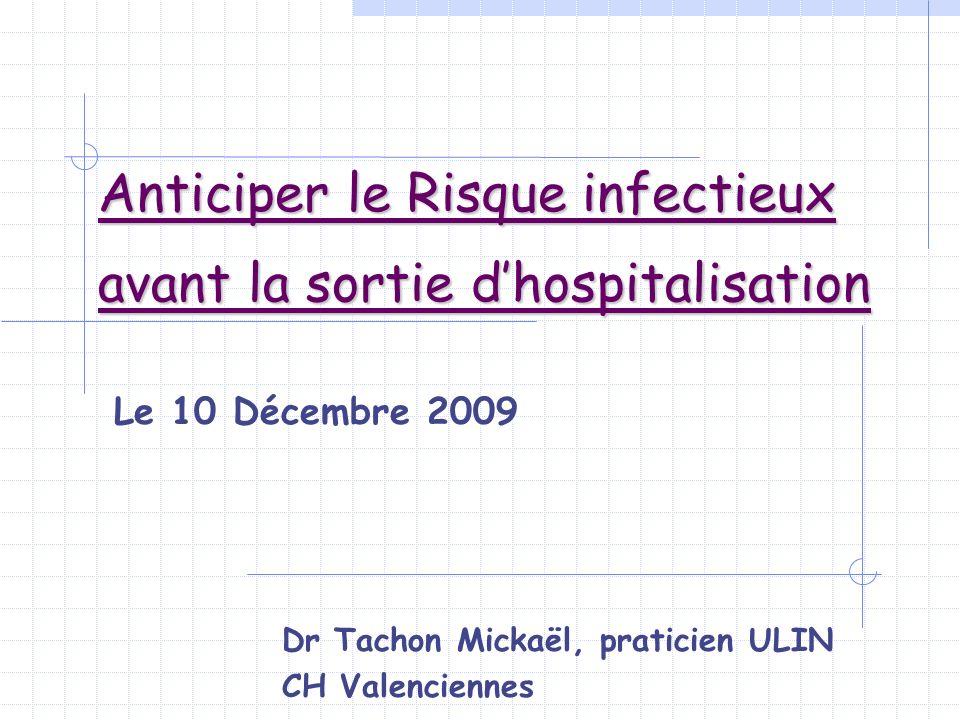 Anticiper le Risque infectieux avant la sortie d'hospitalisation