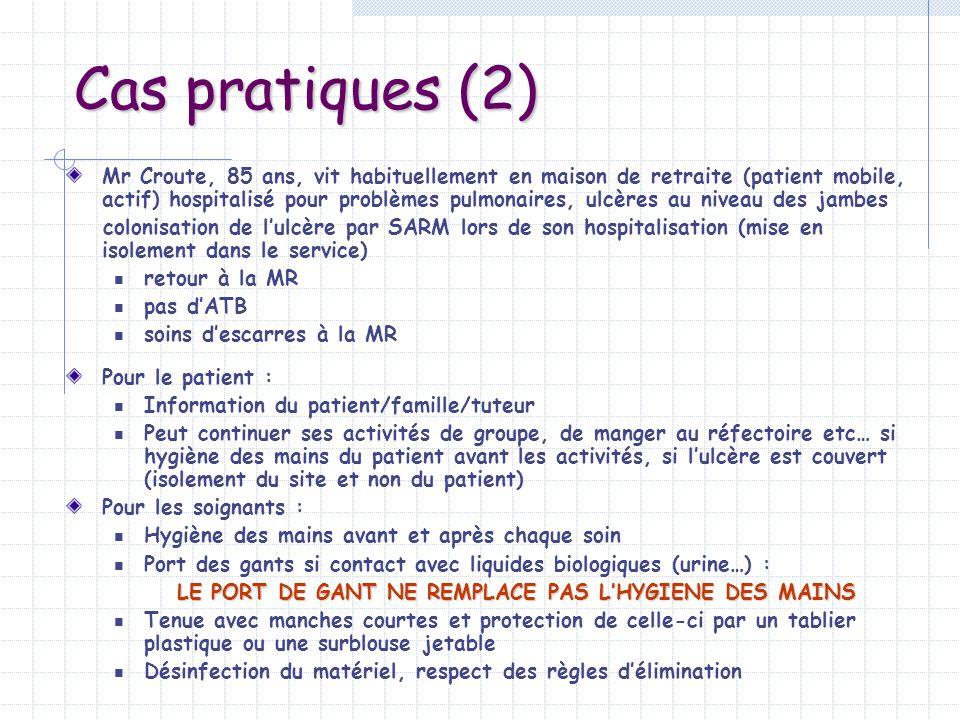 LE PORT DE GANT NE REMPLACE PAS L'HYGIENE DES MAINS