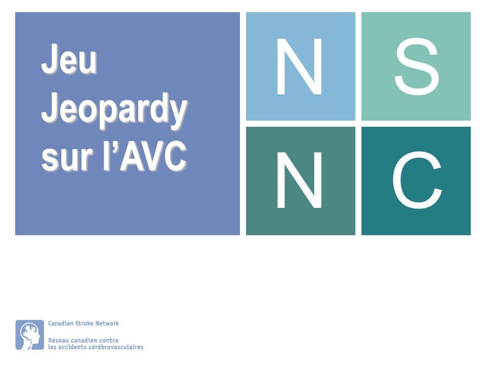 N S Jeu Jeopardy sur l'AVC N C