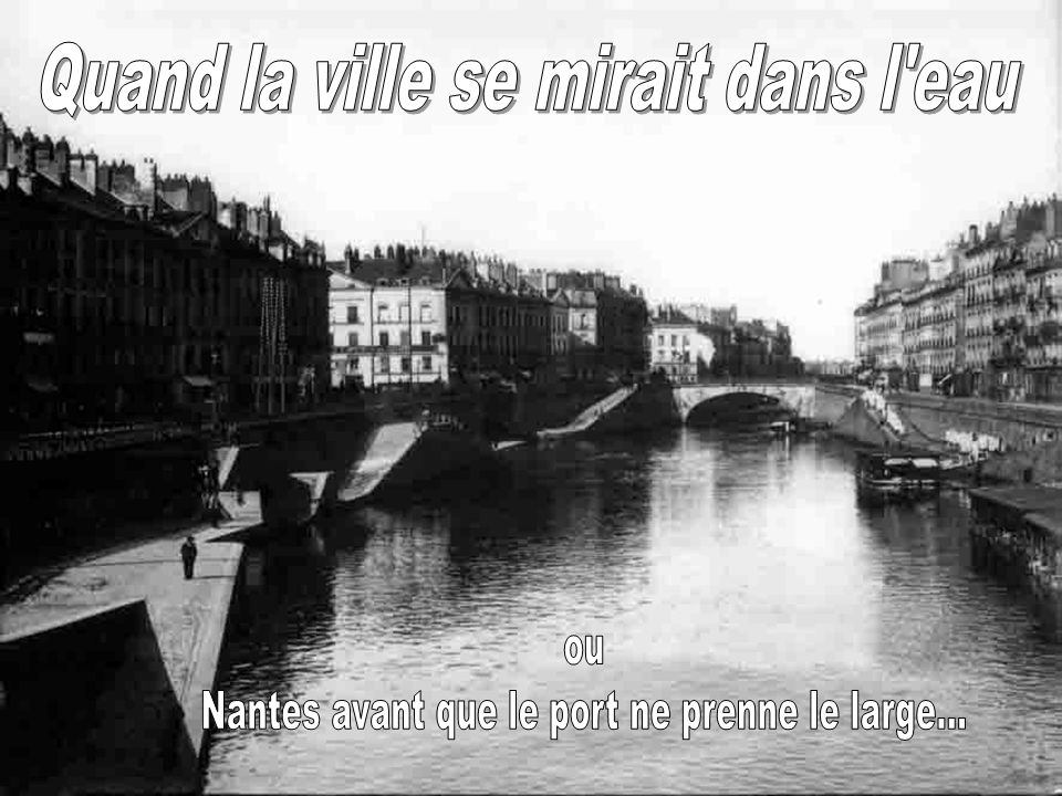 Quand la ville se mirait dans l eau