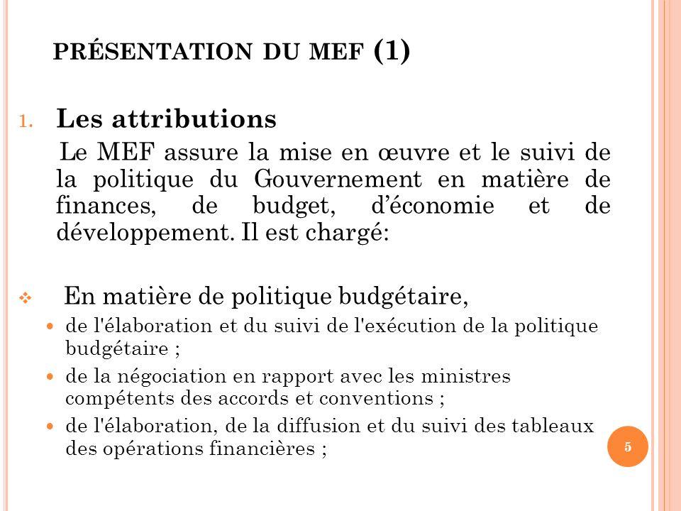 présentation du mef (1) Les attributions