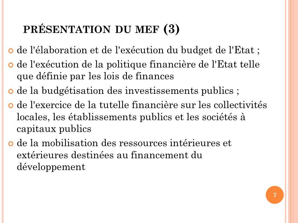 présentation du mef (3) de l élaboration et de l exécution du budget de l Etat ;