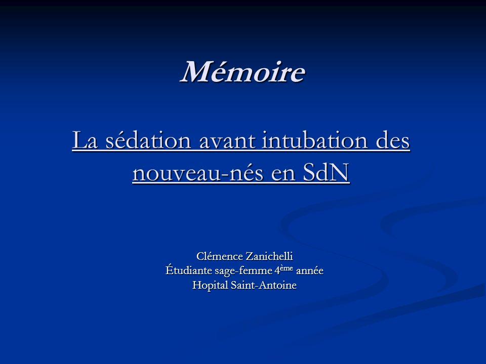 Mémoire La sédation avant intubation des nouveau-nés en SdN