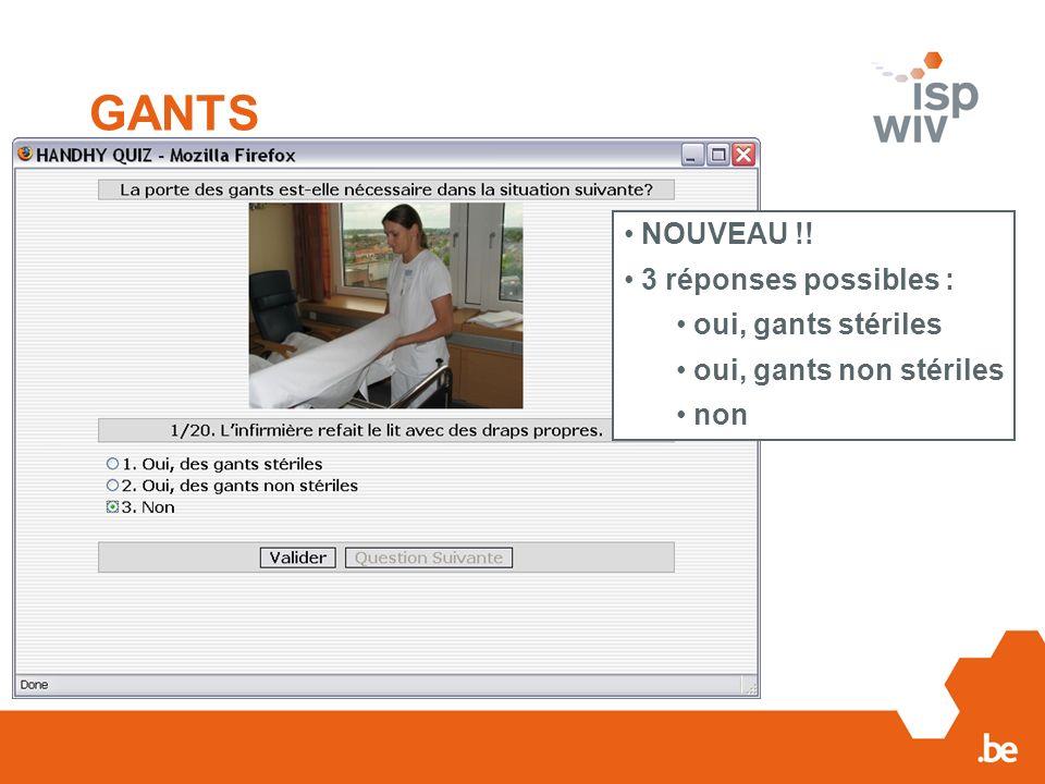 GANTS NOUVEAU !! 3 réponses possibles : oui, gants stériles