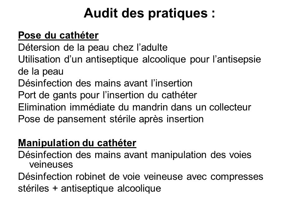 Audit des pratiques : Pose du cathéter