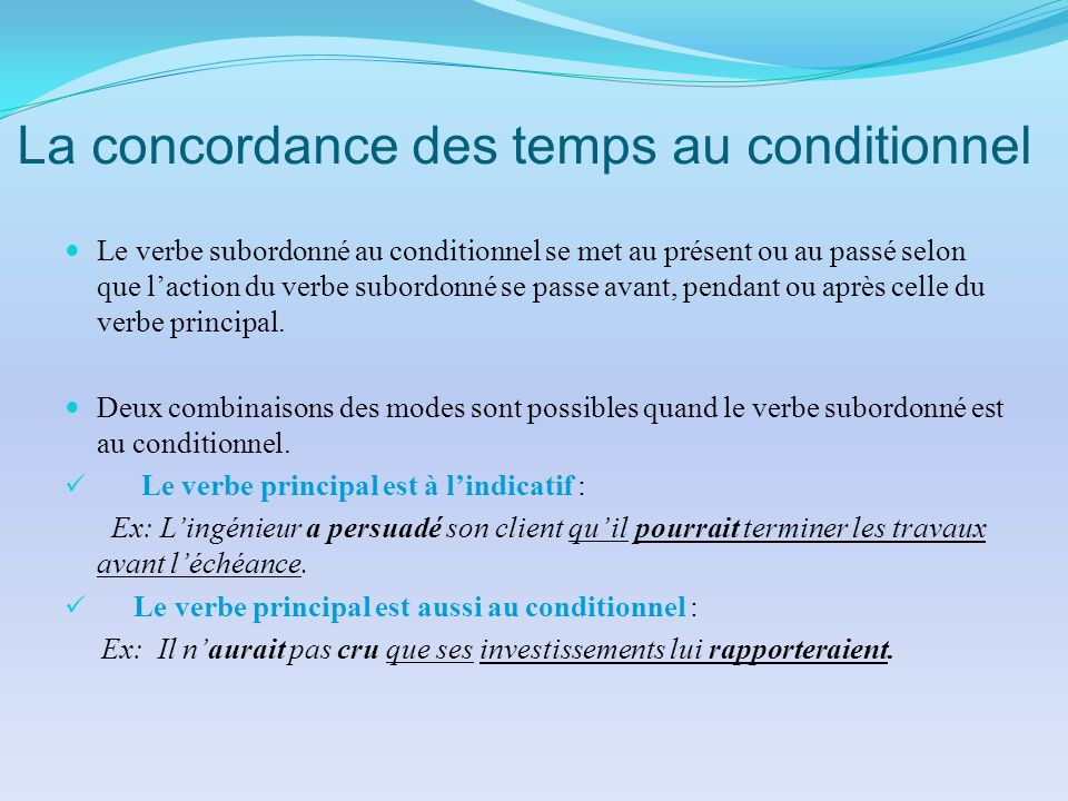 La concordance des temps au conditionnel