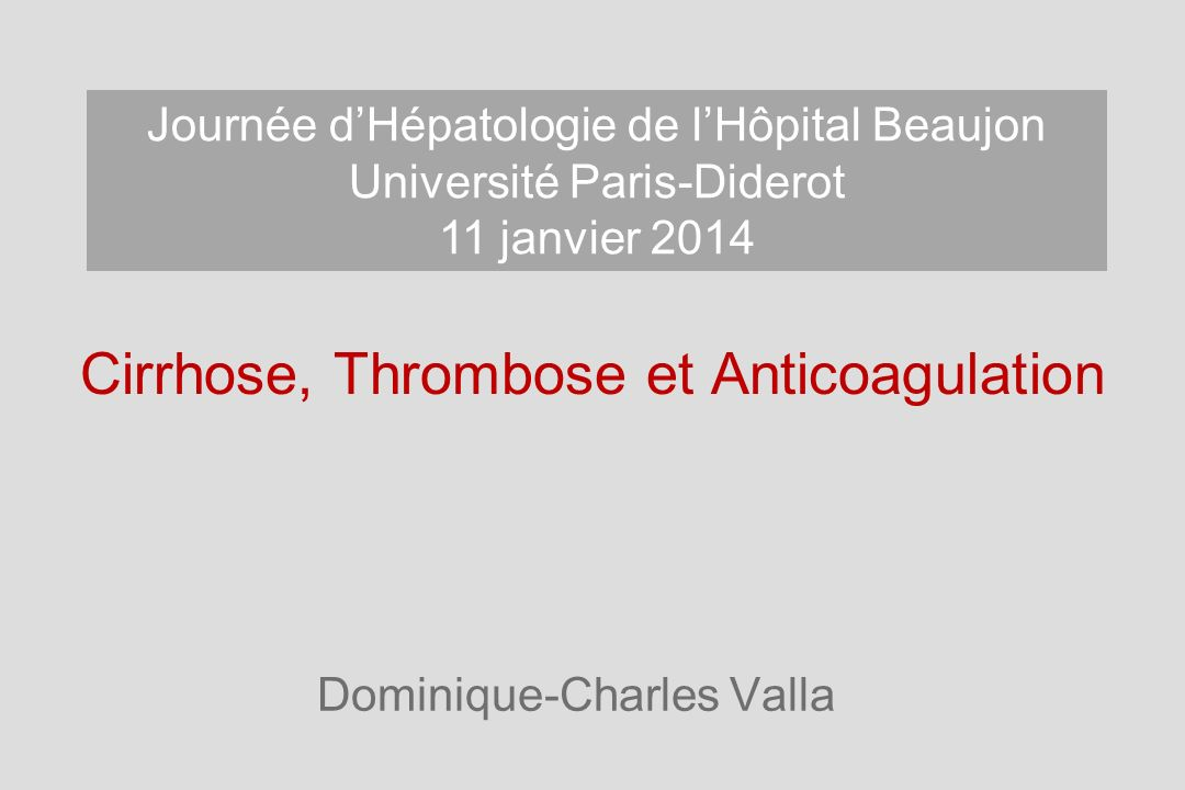 Cirrhose, Thrombose et Anticoagulation