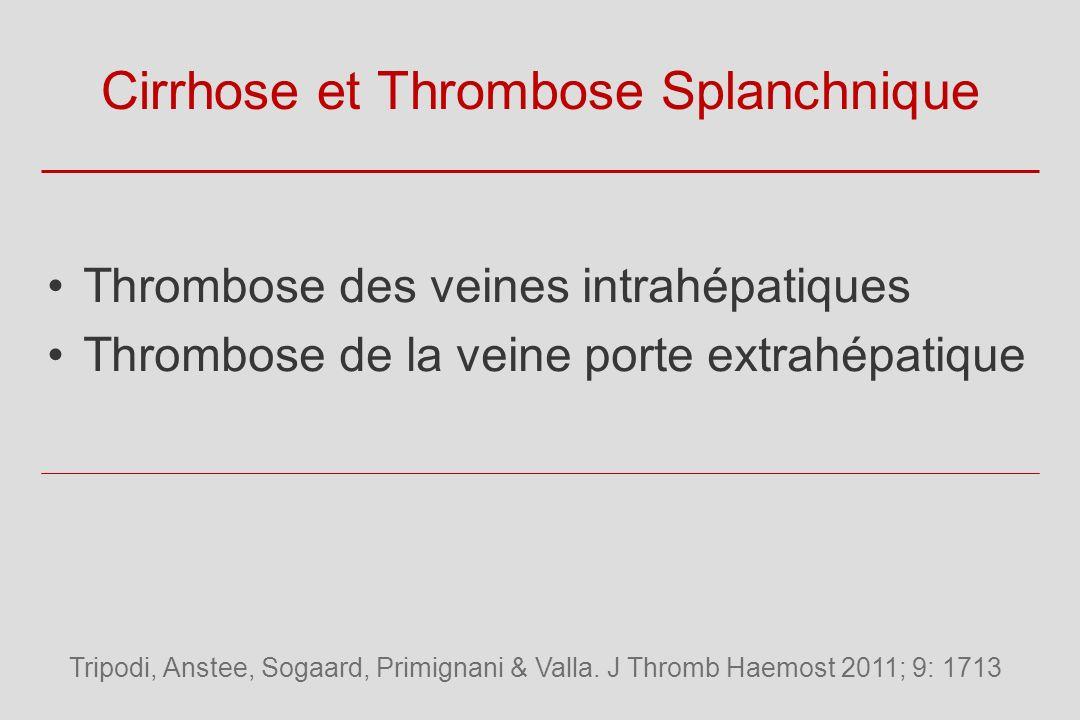 Cirrhose et Thrombose Splanchnique