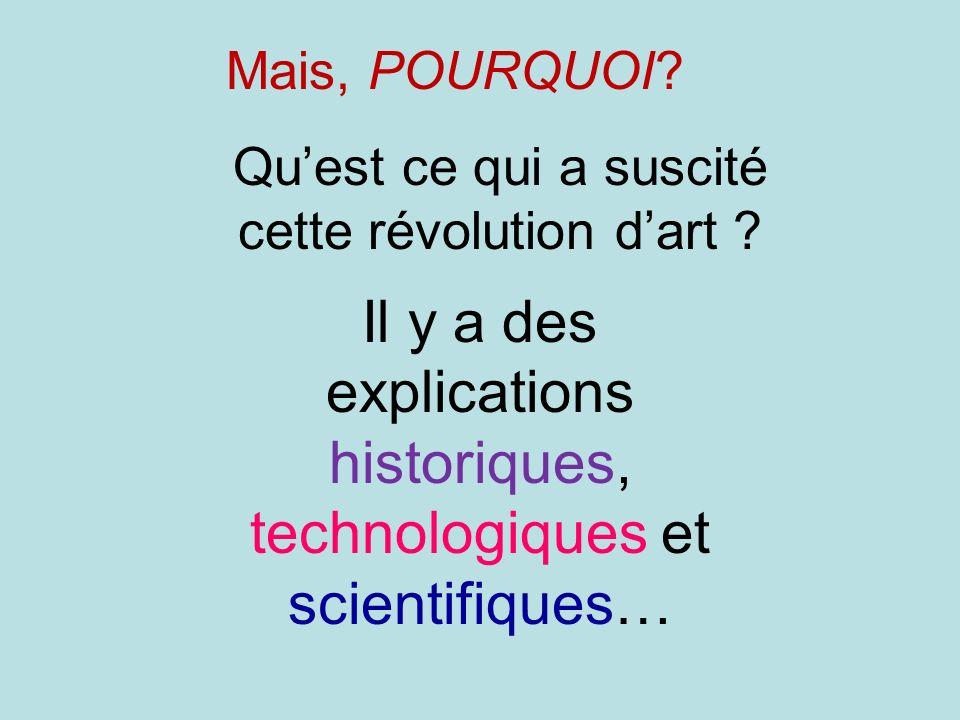 Il y a des explications historiques, technologiques et scientifiques…