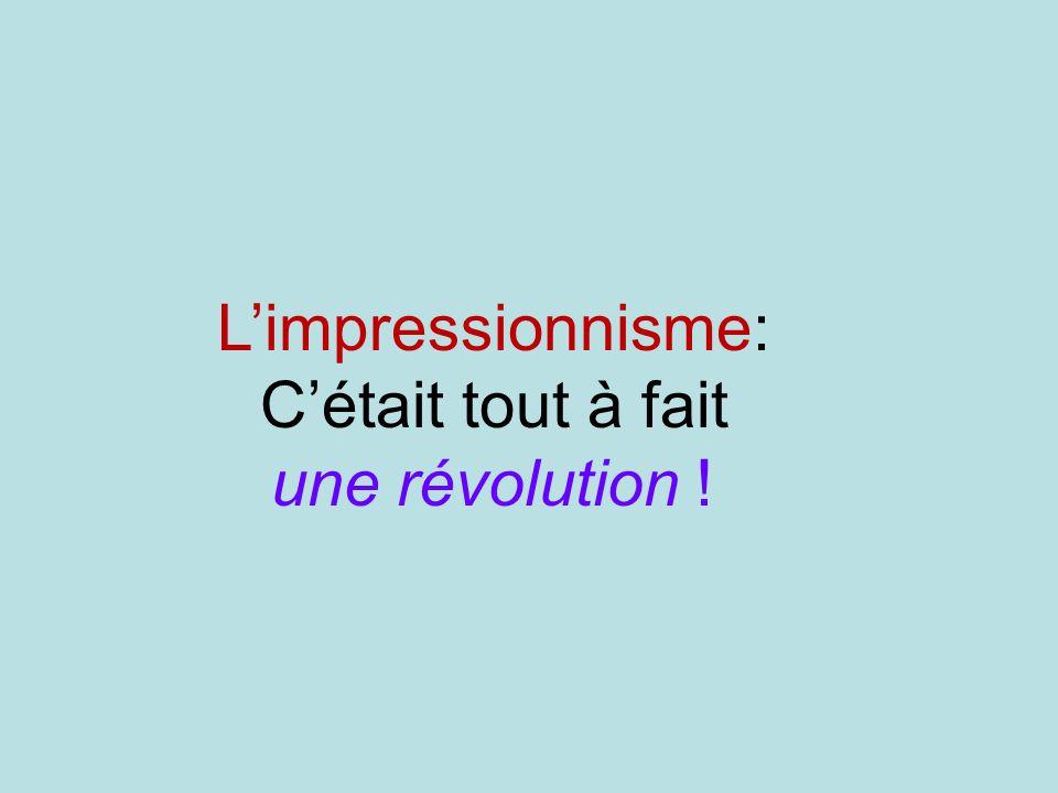 L'impressionnisme: C'était tout à fait une révolution !