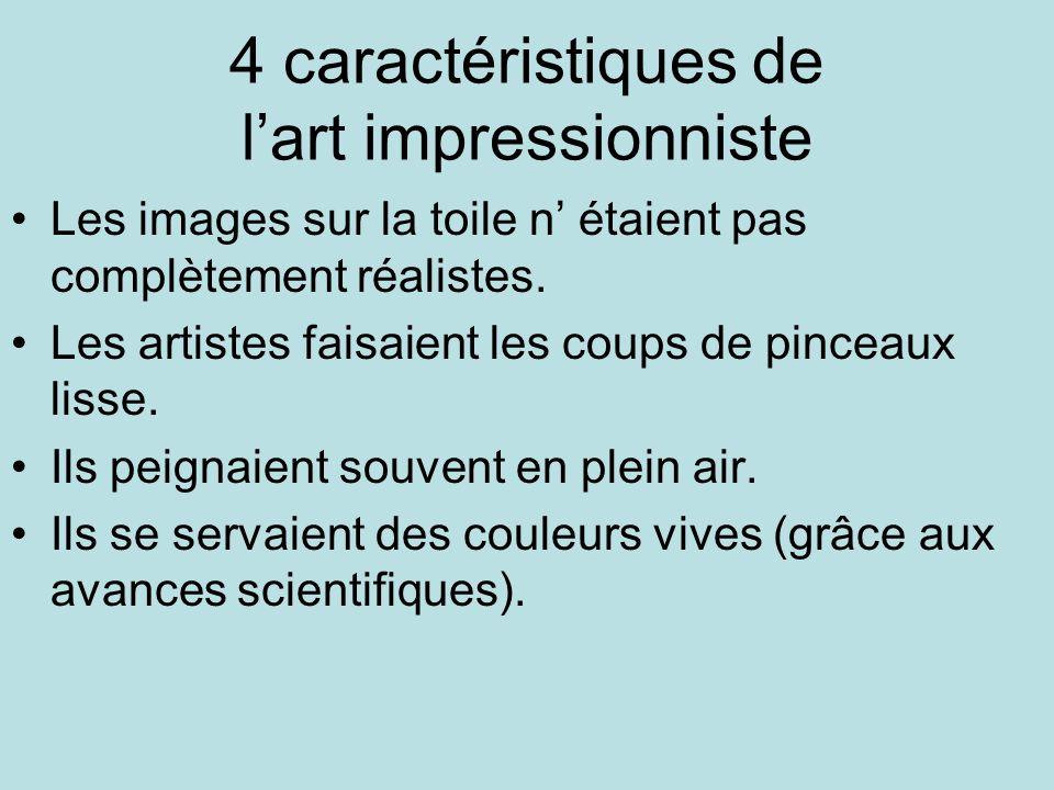 4 caractéristiques de l'art impressionniste