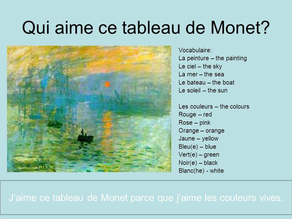 Qui aime ce tableau de Monet
