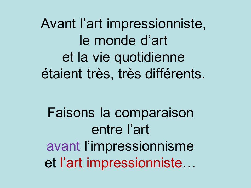 Faisons la comparaison entre l'art