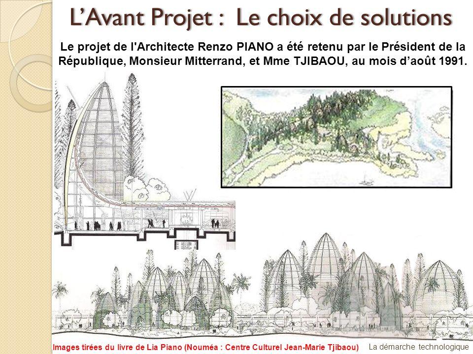 L'Avant Projet : Le choix de solutions