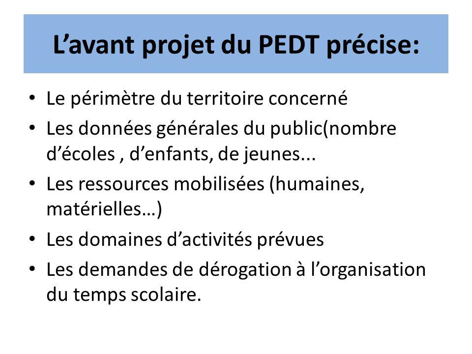 L'avant projet du PEDT précise: