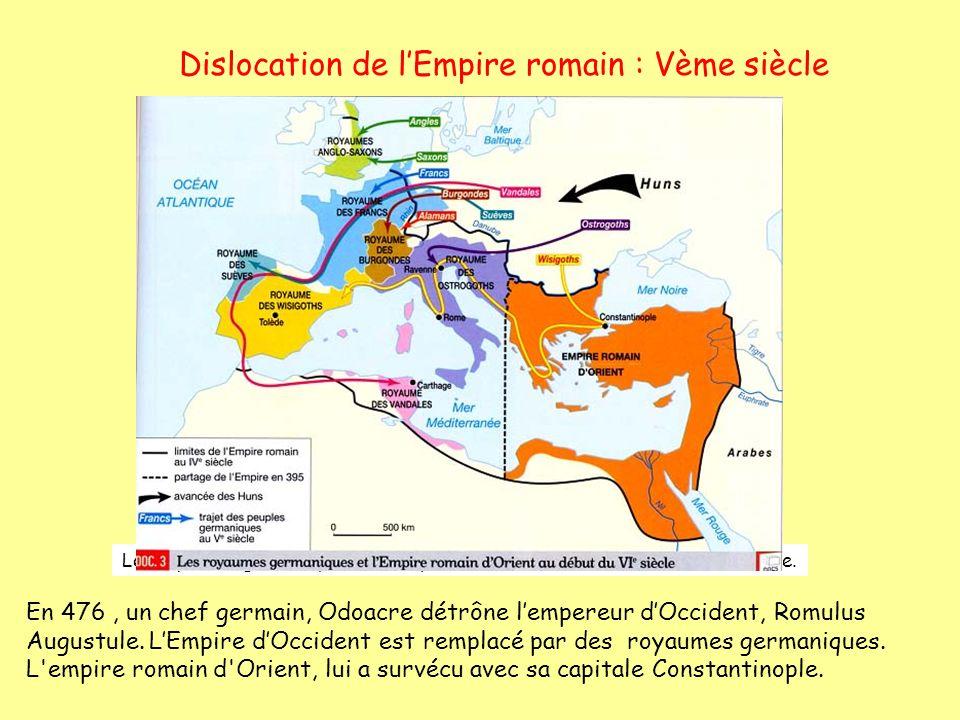 Dislocation de l'Empire romain : Vème siècle