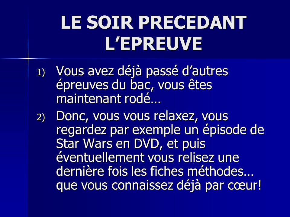 LE SOIR PRECEDANT L'EPREUVE