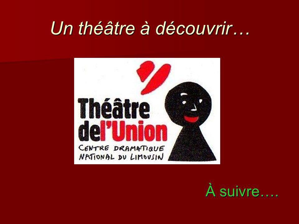 Un théâtre à découvrir…