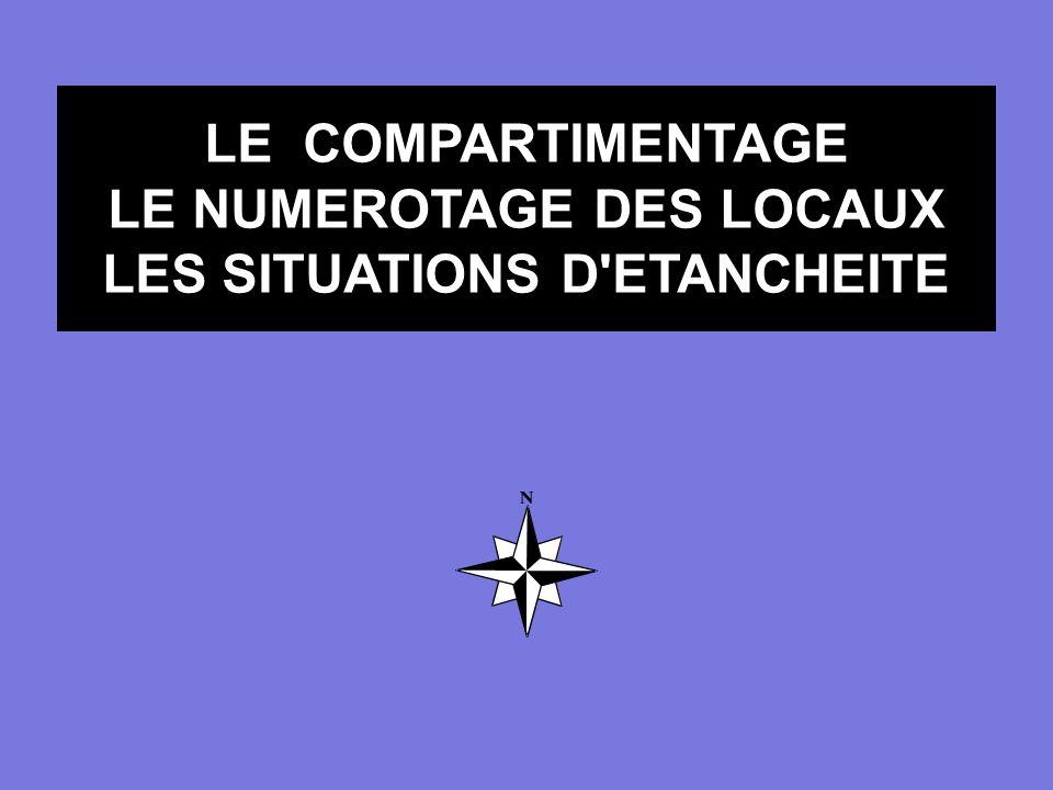 LE NUMEROTAGE DES LOCAUX LES SITUATIONS D ETANCHEITE