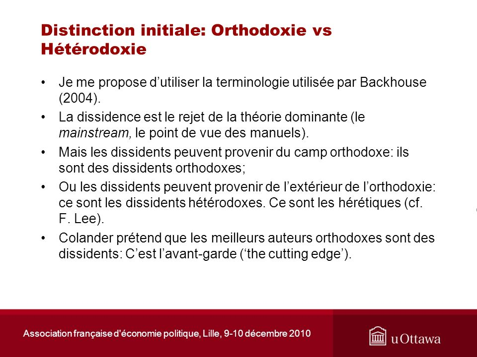 Distinction initiale: Orthodoxie vs Hétérodoxie