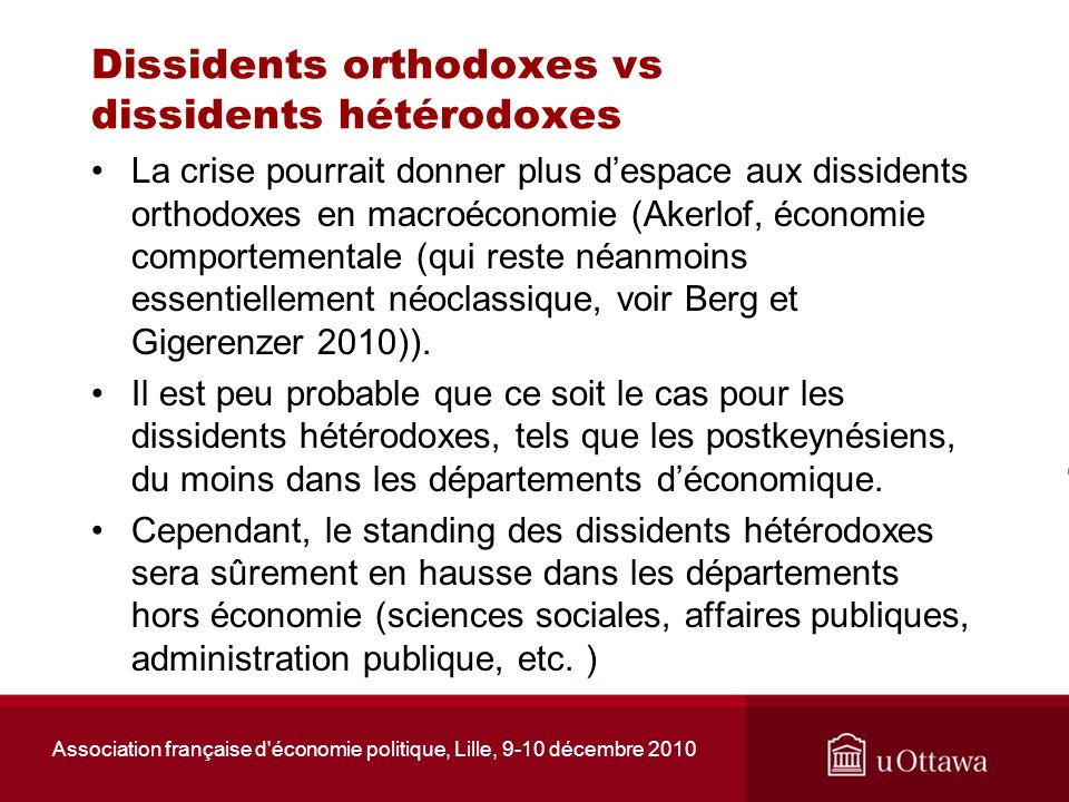 Dissidents orthodoxes vs dissidents hétérodoxes