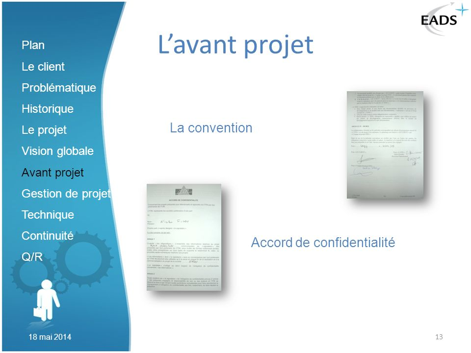 L'avant projet La convention Accord de confidentialité Plan Le client