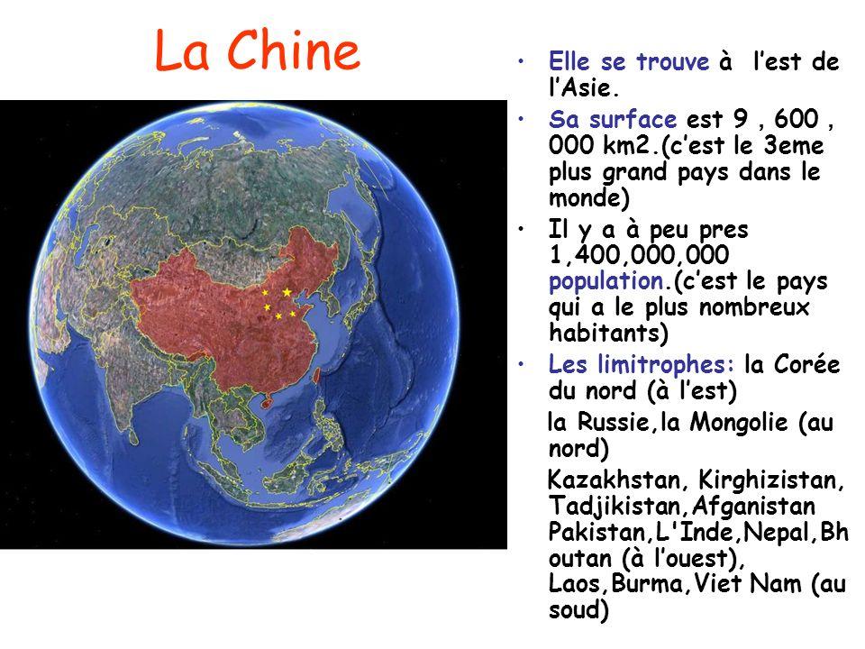 La Chine Elle se trouve à l'est de l'Asie.
