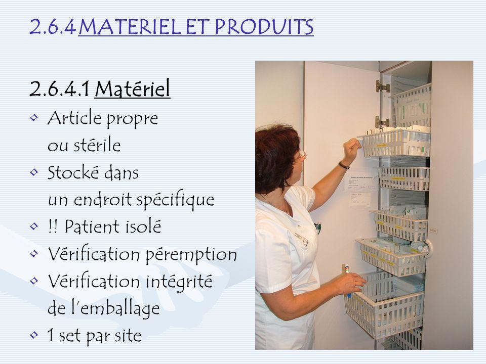 2.6.4 MATERIEL ET PRODUITS 2.6.4.1 Matériel Article propre ou stérile