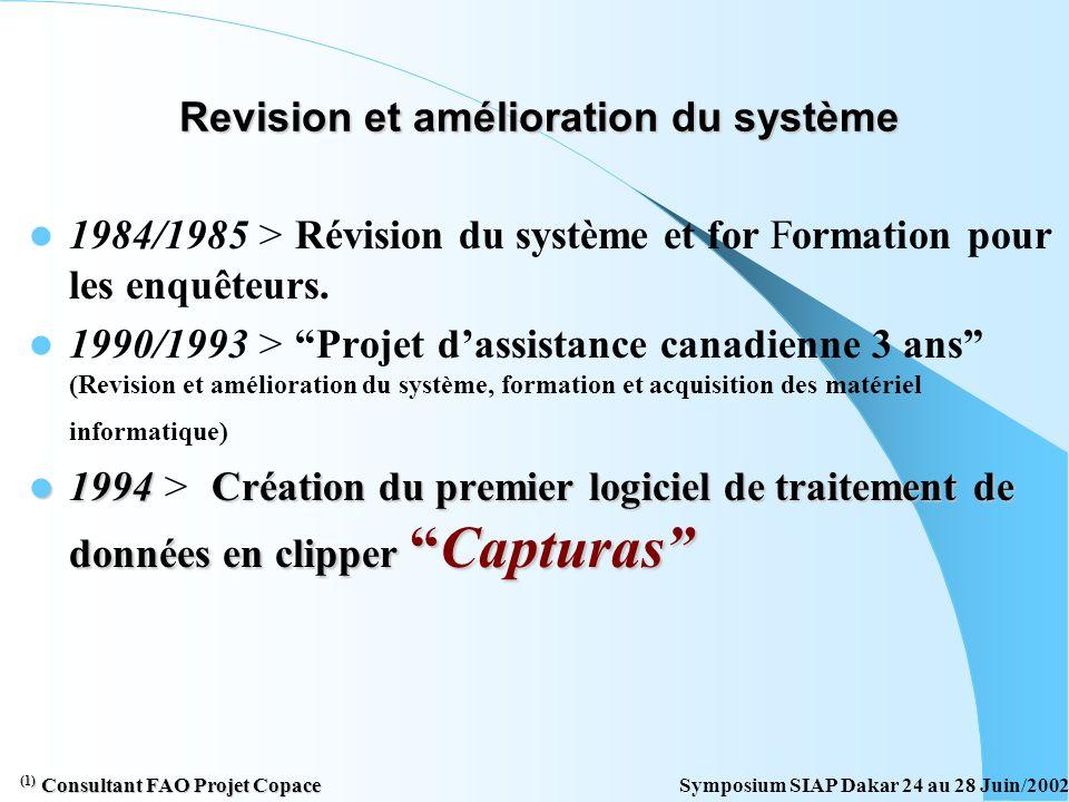 Revision et amélioration du système