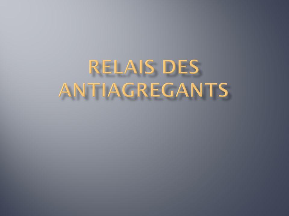 Relais des antiagregants