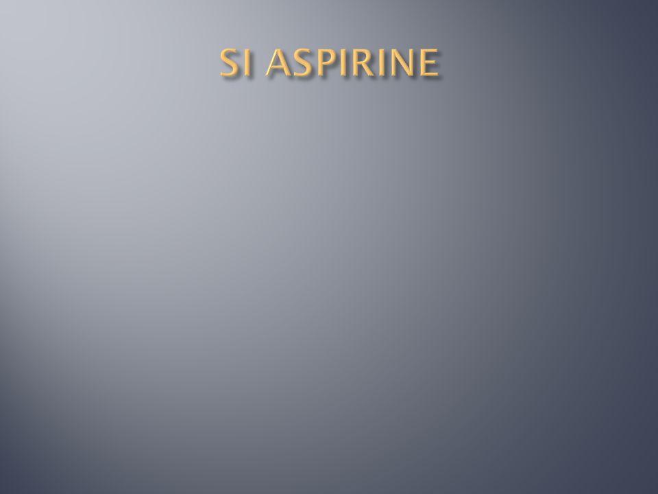 SI ASPIRINE