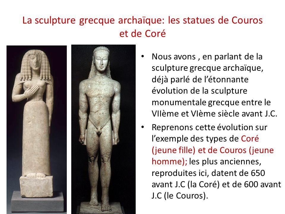 La sculpture grecque archaïque: les statues de Couros et de Coré