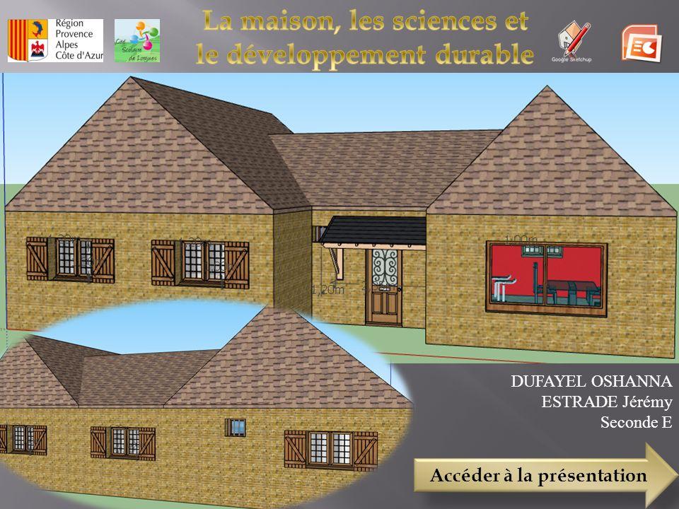 La maison, les sciences et le développement durable
