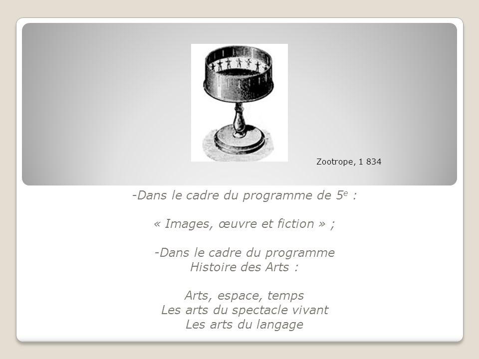 -Dans le cadre du programme de 5e : « Images, œuvre et fiction » ;