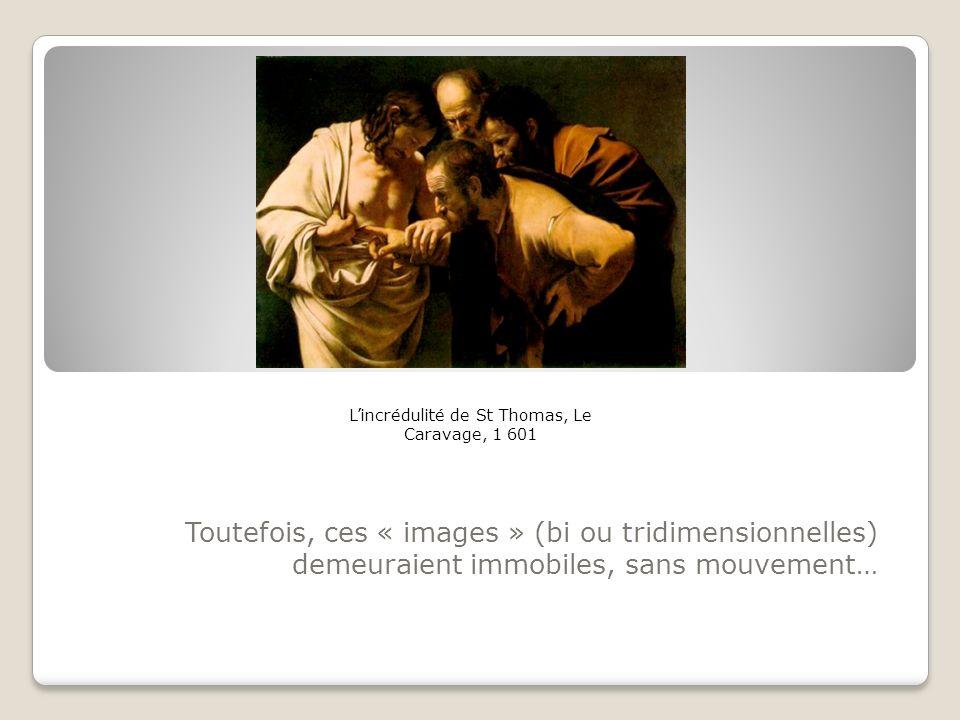 L'incrédulité de St Thomas, Le Caravage, 1 601