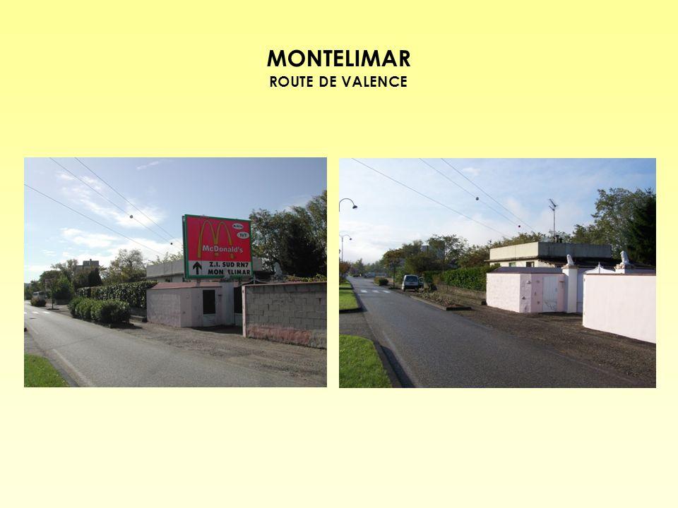 MONTELIMAR ROUTE DE VALENCE