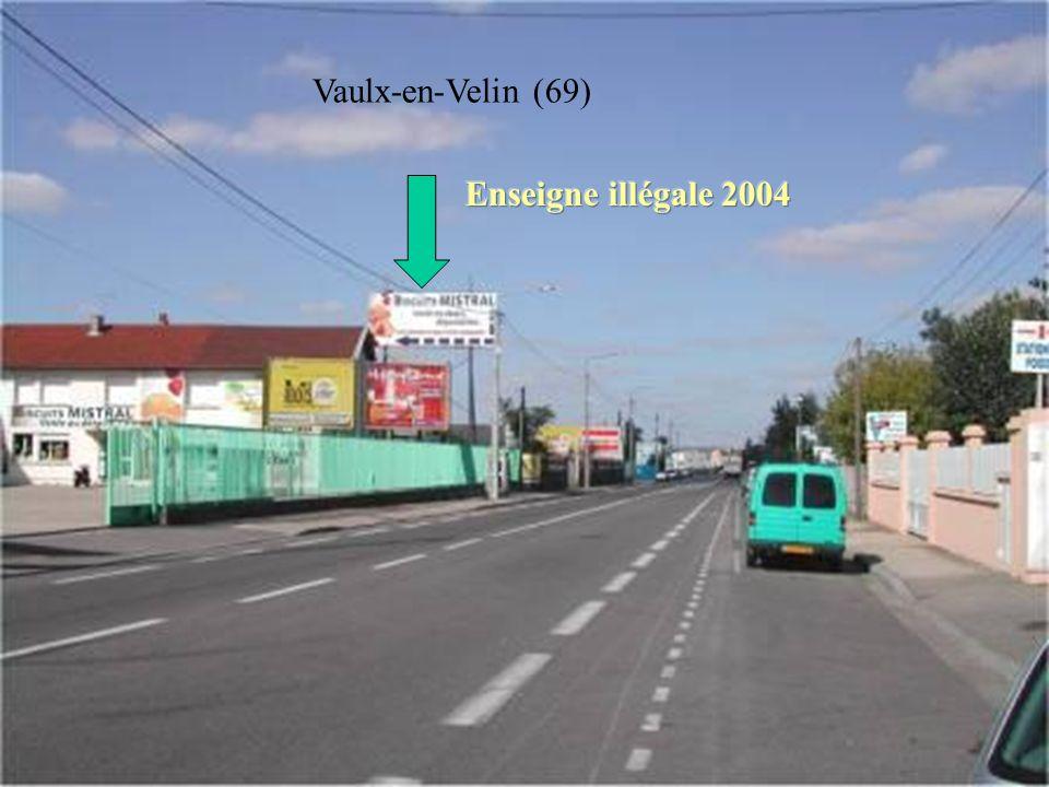 Vaulx-en-Velin (69) Enseigne illégale 2004 Vaulx-en-Velin (69)
